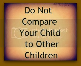 Do Not Compare Your Child