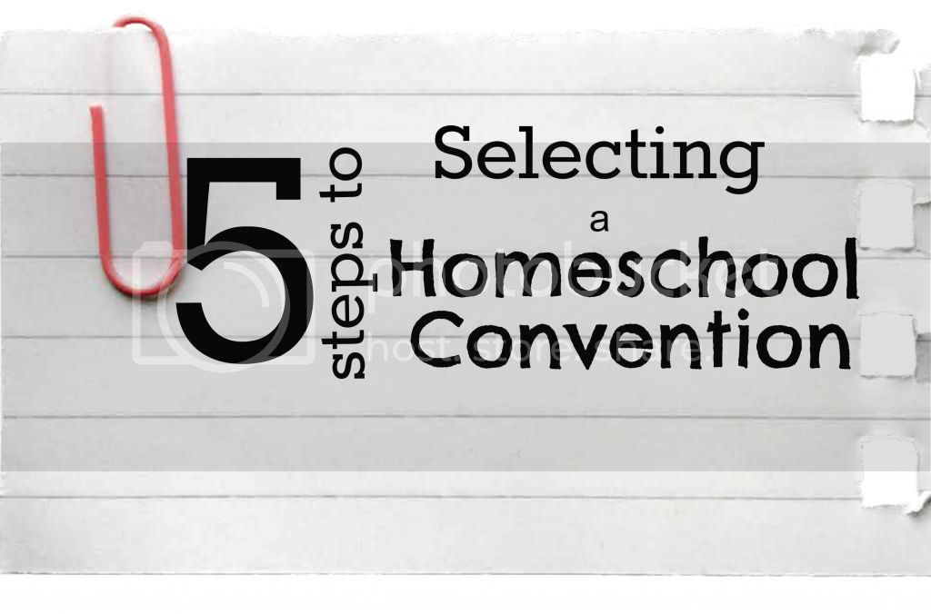 Selecting a Homeschool Convention